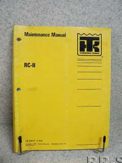 Thermo King RC II Trailer Maintenance Manual TK 40614
