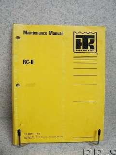 Thermo King RC II Trailer Maintenance Manual TK 40614